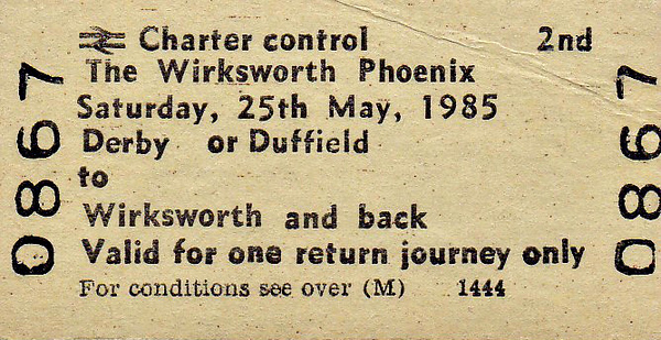 BR EDMONDSON TICKET - THE WIRKSWORTH PHOENIX - An HRT event that utilised prototype 'Sprinter' DMU's 150 001/150 002 on 6 Derby - Wirksworth round trips. These units had been on test for some time over this route and by May 25th, 1985, this test programme was drawing to an end.