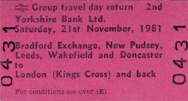 BR EDMONDSON TICKET - YORKSHIRE BANK LTD GROUP TRAVEL - Not a special train but a block booking from Bradford to Kings Cross and back on November 21st, 1981,