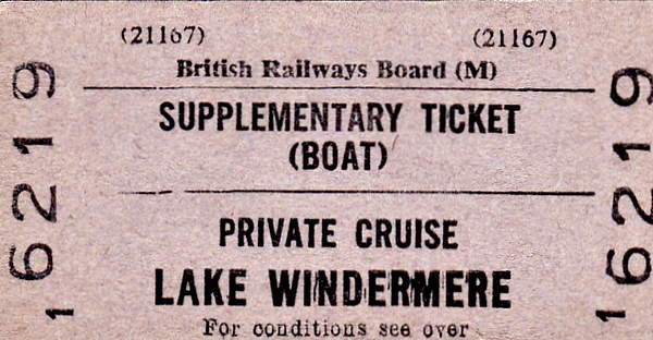 BR EDMONDSON TICKET - LAKE WINDEMERE - Supplementary Ticket for a Private Cruise. This would have been issued as part of an all-in rail ticket.