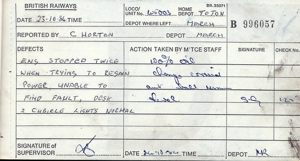 DIESEL LOCOMOTIVE REPAIR BOOK - 45003 - No.996057 - Reported at March on October 23rd, 1984 -  Engine stopped twice when trying to regain power, unable to find fault, Desk 2 cubicle lights normal.'