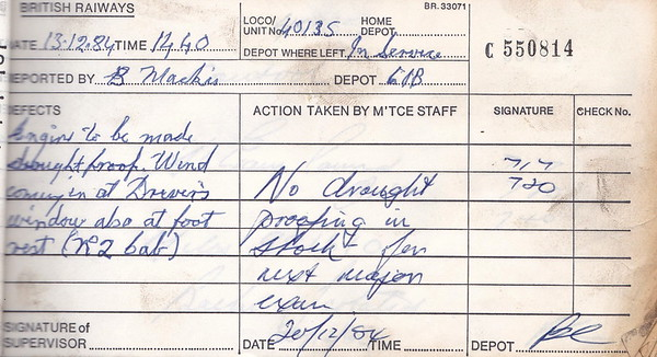 DIESEL LOCOMOTIVE REPAIR BOOK - 40135 - No.550814 - Reported at Millerhill Diesel Depot on December 13th, 1984 - 'Engine to be made draught proof. Wind coming in at Driver's window also at foot rest (No.2 cab).'