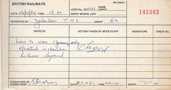DIESEL LOCOMOTIVE REPAIR BOOK - 40122 - No.144502 - Reported at Crewe on October 26th, 1984 - 'Loco to work 1 journey only. R/control instruction. Re-block required.' The loco had been failed at Chester Depot.