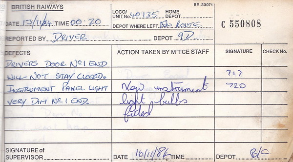 DIESEL LOCOMOTIVE REPAIR BOOK - 40135 - No.550808 - Reported at Birkenhead Cavendish Diesel Depot on November 13th, 1984 - 'Driver's door No.1 end will not stay closed. Instrument panel light very dim No.1 end.'