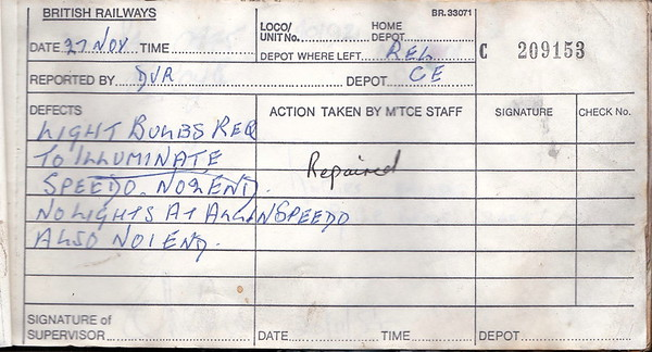 DIESEL LOCOMOTIVE REPAIR BOOK - 40192 - No.209153 - Reported at Crewe on November 27th, 1984 - 'Light bulbs required to illuminate speedo, No.2 end. No lights at all in speedo also No.1 end.'