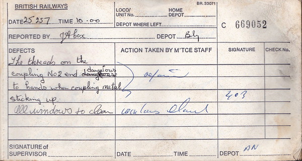 DIESEL LOCOMOTIVE REPAIR BOOK - 25257 - No.669052 - Reported at Allerton on August ??, 1984 - 'The threads on the coupling No.2 end dangerous to hands when coupling. Metal sticking up. All windows to clean.'