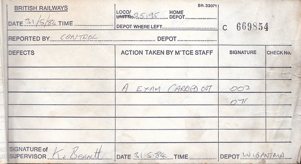 DIESEL LOCOMOTIVE REPAIR BOOK - 25195 - No.669854 - Reported at Wigan Springs Branch on May 31st, 1984 - 'A Exam carried out.' This gibes some idea, with 669851, of the time interval between A Exams.