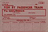 LNER WAGON LABEL - FRASERBURGH to GOUROCK - Unfortunately unused label for fish traffic by passenger train via Aberdeen and the old Caledonian Railway section to Gourock (LMS). Print date October 1945.