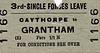 BRITISH RAILWAYS TICKET - CAYTHORPE - Third Class Forces Leave Single to Grantham - fare 1s 1d - dated November 21st, 1958 - Third Class had been phased out in 1956 but Caythorpe was very small station and probably had quite a stock of these tickets.