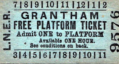 LNER TICKET - GRANTHAM - Platform Ticket, free issue. Although technically only valid for one hour, I don't think anyone ever took any notice of that, staff or public - I know I never did!