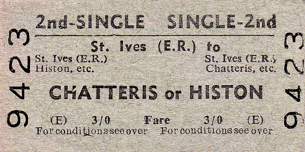 BRITISH RAILWAYS TICKET - ST. IVES - Second Class Single to either Chatteris or Histon - fare 3s 0d.