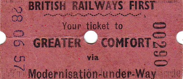 BRITISH RAILWAYS TICKET - Dated June 28th, 1957, right in the middle of the Modernisation Programme, it might have helped if the details of the ticket had been legible! So much for being Modern!