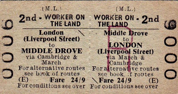 BRITISH RAILWAYS TICKET - MIDDLE DROVE - Second Class Land Worker Three Monthly Return to London (Liverpool Street), via March and Cambridge - fare 24s 9d - presumably a special rate, subsidised by the Ministry of Labour. Why not just go to Kings Lynn and get a direct train from there?