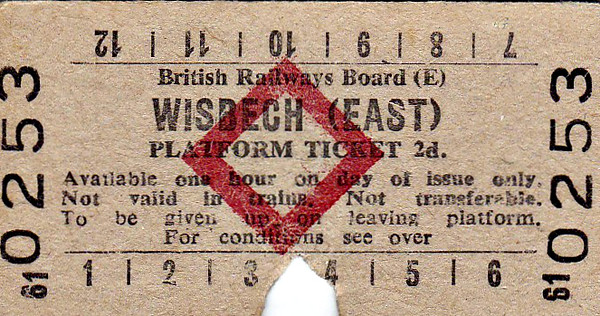 BRITISH RAILWAYS TICKET - WISBECH EAST - Platform Ticket - fare 2d - I can't imagine why anyone would need to buy a platform ticket for Wisbech East, never mind get it clipped - it was hardly Waterloo!