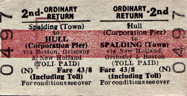 BRITISH RAILWAYS TICKET - HULL (Corporation Pier) - Second Class Ordinary Return to Spalding Town, via New Holland, Grimsby and Boston - fare 43s 8d - this is a journey that predates the opening of the Humber Bridge and closure of the East Lincolnshire Line and includes the ferry crossing of the Humber. As railway fares were charged based on miles travelled, this would have been much cheaper than going round via Goole, Doncaster and Lincoln.