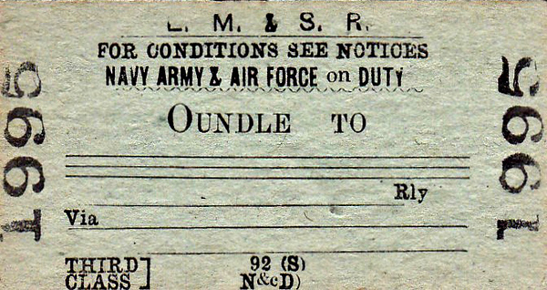 LMSR TICKET - OUNDLE - Third Class Navy Army & Air Force on Duty Single to Blank Destination. During the War, there were a great many British and American bomber bases around Oundle.
