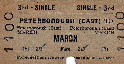 BRITISH RAILWAYS TICKET - PETERBOROUGH EAST - Third Class Single to March, fare 2s 3d - dated August 30th, 1965 - they must have been using up old ticket stock as 3rd Class had disappeared 10 years before this.