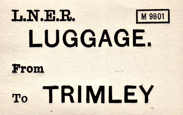 LNER LUGGAGE LABEL - TRIMLEY - on the Felixstowe Branch.