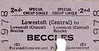 BRITISH RAILWAYS TICKET - LOWESTOFT CENTRAL to BECCLES - Second Class Cheap Day Single - dated April 27th, 1960.