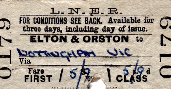 LNER TICKET - ELTON & ORSTON - First Single to Nottingham Victoria, fare 5s 9d - dated July 18th, 1966. This was issued only about 18 months before the station closed.