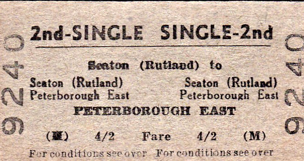 BRITISH RAILWAYS TICKET - SEATON (Rutland) - Second Class Single to Peterborough East, fare 4s 2d - dated August 21st, 1965. The (Rutland) was necessary to differentiate between this Seaton and the one in Devon (not much similarity, I can assure you!)