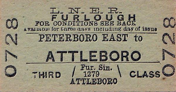 LNER TICKET - PETERBOROUGH EAST to ATTLEBOROUGH - Third Class Furlough Single, undated.