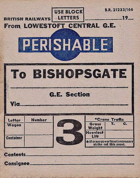 WAGON LABEL - FISH BY PASSENGER TRAIN - LOWESTOFT to BISHOPSGATE - Prior to the advent of widespread refrigeration, much fish was sent by passenger train, packed in ice, to ensure prompt arrival with the buyer. To major fish markets, such as Billingsgate in London, whole trains would be sent from ports like Grimsby and Yarmouth, running at a priority higher than normal passenger services. I suspect that Bishopsgate, the huge GER freight terminal near Liverpool Street, was probably the nearest depot to Billingsgate Market.