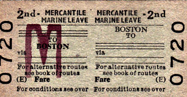 BRITISH RAILWAYS TICKET - BOSTON - Second Class Mercantile Marine Leave Monthly Return - I remember from my days as a seadog a representative of BR coming aboard our ship in the Royal Albert Dock and issuing these tickets at special fares.