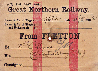GREAT NORTHERN RAILWAY WAGON LABEL - FLETTON to ST ALBANS - On May 26th, 1908, GNR wagon 9682 was en route to the Salvation Army Siding in St Albans, probably loaded with bricks. Quite why the Salvation Army needed their own siding I'm not sure. The route have been via the GN mainline to Hatfield then via the GN St Albans Branch. Print date April 1908.