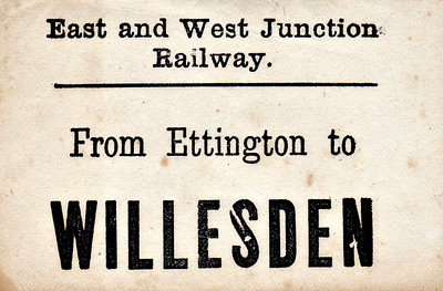 EAST & WEST JUNCTION RAILWAY LUGGAGE LABEL - ETTINGTON to WILLESDEN - The E&WJR became the S&MJR in 1909, part of the LMSR in 1923.