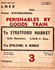 WAGON LABEL - SWINESHEAD to STRATFORD MARKET - Evidently this was a regular traffic flow. The area around Swineshead did, and still does, produce a great deal of fruit, vegetables and cut flowers for the London markets. Print date February 1940.