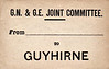 GN/GE JOINT LUGGAGE LABEL - GUYHIRNE - First station north of March on the line to Spalding. An odd station, it was built entirely of wood on a high embankment close to the River Nene while the good station was on the other side of the river, about a mile away by road.
