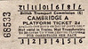 BRITISH RAILWAYS TICKET - CAMBRIDGE - Platform Ticket, Machine A, fare 2d.