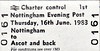 BR EDMONDSON TICKET - NOTTINGHAM EVENING POST - NOTTINGHAM - 1st Class Day Return to Ascot for the King Edward VII Stakes and the Gold Cup during Royal Ascot Week.