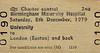 BR EDMONDSON TICKET - BIRMINGHAM MATERNITY HOSPITAL - UNIVERSITY to EUSTON - Run on December 8th, 1979.
