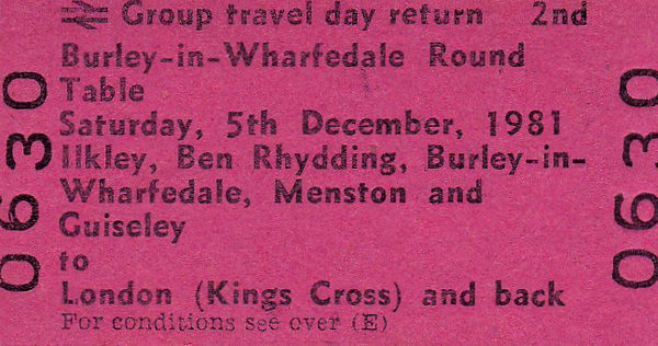 BR EDMONDSON TICKET - BURLEY-IN-WHARFDALE ROUND TABLE GROUP TRAVEL - Not a special train but a block booking from Ilkley to Kings Cross and back on December 5th, 1981,