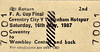 BR EDMONDSON TICKET - 1987 FA CUP FINAL - Coventry City versus Tottenham Hotspur, Saturday May 16th, 1987. This supporter must have gone home very happy as his team won 3 - 2. I think that this is a specimen ticket.