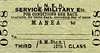 LNER TICKET - MANEA - Third Class Military Service Single - Manea was such a minor station that only frequently used destinations would have been pre-printed on the tickets. All others would have to be handwritten.
