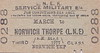 LNER TICKET - MARCH to NORWICH THORPE - Military Service Third Class Single - clipped but not dated.
