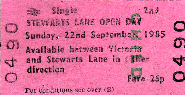 OPEN DAY - STEWARTS LANE 125TH ANNIVERSARY - Child Single from Victoria to Stewarts Lane, or vice versa, on September 22nd, 1985. I presume there was a shuttle service and 50p return was pretty cheap even then. Locos present were:-  08837 09003  33027 43142, 43149 45143 47500 50007, 50008, 50010 56001 58021 73005, 73006, 73102, 73107, 73112, 73125, 73133, 73134, 73142   35028 CLAN LINE