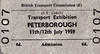 OPEN DAY - PETERBOROUGH TRANSPORT EXHIBITION - This was linked with the opening of the new goods depot just north of Peterborough North Station. For it's time, it was revolutionary and, within 10 years, redundant.