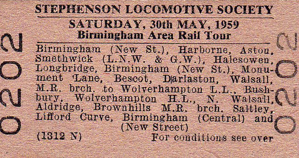 RAIL TOUR - 'BIRMINGHAM AREA RAIL TOUR' (1) - Run by the Stephenson Locomotive Society on May 30th, 1959, this tour ran in two parts. The first was from Birmingham New Street – Monument Lane – Harborne Jn – Harborne - Harborne Jn - Monument Lane – Birmingham New Street – Proof House Jn – Aston – Perry Barr Station Jn – Soho East Jn – Soho North Jn – Galton Jn – Smethwick Junction – Old Hill – Halesowen – Longbridge – Kings Norton – Bordesley Jn – St Andrews Jn – Proof House Jn – Birmingham New Street. Johnson 2F 0-6-0 58283 lead as far as Harborne, the first time, with sister 58271 trailing the 6 coach rake. 58271 then headed the rest of this section with 58283 trailing. On arriving back at New Street for the second time, everyone decamped into 2 3-car Class 101 DMU's for the second part of the tour which ran as follows: Birmingham New Street – Monument Lane – Soho East Jn – Perry Barr North Jn – Bescot – Darlaston – Darlaston Old – Wednesbury – Bescot Curve Jn – Pleck Jn – Walsall – Ryecroft Jn – North Walsall – Willenhall Stafford Street – Heath Town Jn – Wolverhampton LL – Cannock Road Jn – Bushbury Jn – Wolverhampton HL – Heath Town Jn – Willenhall Stafford Street – North Walsall Jn – Lichfield Road Jn – Aldridge - Walsall Wood  – Conduit Colliery - Walsall Wood  – Aldridge – Castle Bromwich Jn - Saltley – Bordesley Jn – Lifford – Lifford West Jn – Bourneville – Church Road Jn – Birmingham Central – Church Road Jn – Birmingham Central  and New Street. I should think everyone went home thoroughly exhausted!