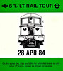 RAIL TOUR - 'SR/LT RAIL TOUR' - Planned to run on April 28th, 1984, from LT stations to Portsmouth, I presume, I can find no evidence that this train actually ran. It may well have been cancelled as a similar tour was announced for May 19th but this does not appear to have run either.