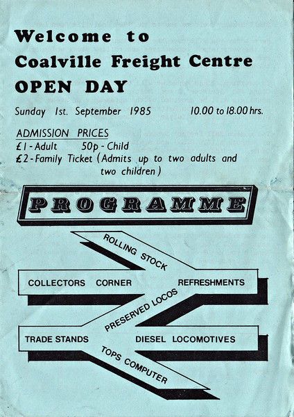 OPEN DAY - COALVILLE FREIGHT DEPOT, 1985 (3) - Cover of the 1985 Souvenir Programme. Even as far back as 1985, it was not an expensive day out.