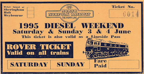 OPEN DAY - NORTH NORFOLK RAILWAY - Ticket No.0014 for the 1995 Diesel Weekend on June 3rd/4th.
