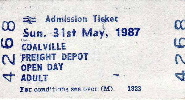 OPEN DAY - COALVILLE FREIGHT DEPOT, 1987 (1) - Admission ticket to Coalville Freight Centre Open Day on Sunday, May 31st, 1987. 33027/33056 had arrived on HRT's 1l02 'Coalville Scrutator' from St. Pancras, 40122 trailing, later going on to the Midland Railway Centre. Class 116 DMU 53826/59329/53905 was used on the Coalfields Farm/Bagworth Colliery shuttles during the day. 47348 was named ST. CHRISTOPHER'S RAILWAY HOME' on the day, this institution being the beneficiary of over £60,000 during the course of the 11 Open Days.<br /> <br /> Present were:-<br /> <br /> 20021, 20064, 20142<br /> 33027, 33056<br /> 37501, 37502<br /> 40122<br /> 47348, 47628<br /> 45060, 45142<br /> 55015 TULYAR<br /> 27000/1502 ELECTRA<br /> 97201/97403<br /> <br /> Class A3 4-6-2 4472 FLYING SCOTSMAN<br /> S&D 2-8-0 53809<br /> EX-NCB 0-6-0ST PROGRESS