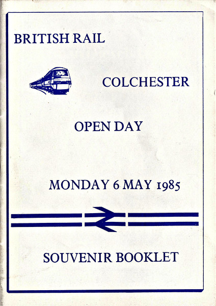 OPEN DAY - COLCHESTER DIESEL DEPOT - SOUVENIR BOOKLET (1) - The rather flash front cover of the booklet.