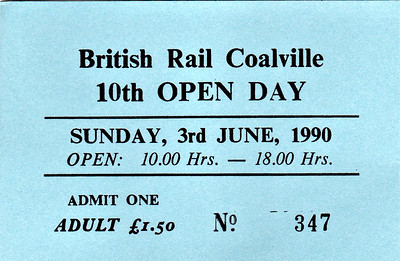 OPEN DAY - COALVILLE FREIGHT DEPOT, 1990 (1) - Ticket for the 10th and penultimate Coalville Open Day on Sunday, June 3rd, 1990. 58045 worked in on HRT's 'Coalville & Calverton Caboodle' Tour, taken on from Coalville by 56078. RES liveried 47489 was named CREWE DIESEL Depot on the day.  Present were:-  Diesel 09013 20088 26005 31101 33050 37513, 37517, 37800 45133 47401 (D1500), 47489, 47971 ROBIN HOOD 55015 TULYAR 56078 58045, 58049 97403 IXION D7076 D5054 D9016 GORDON HIGHLANDER D306 D5410 D7672  Electric 90019  Steam  'Princess' Class 4-6-2 46203 PRINCESS MARGARET ROSE  Other MLV 9001 (68001)