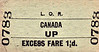 LIVERPOOL OVERHEAD RAILWAY TICKET - CANADA - Excess Fare Ticket for 1 1/2d. I guess the Up direction on the LOR was northbound.
