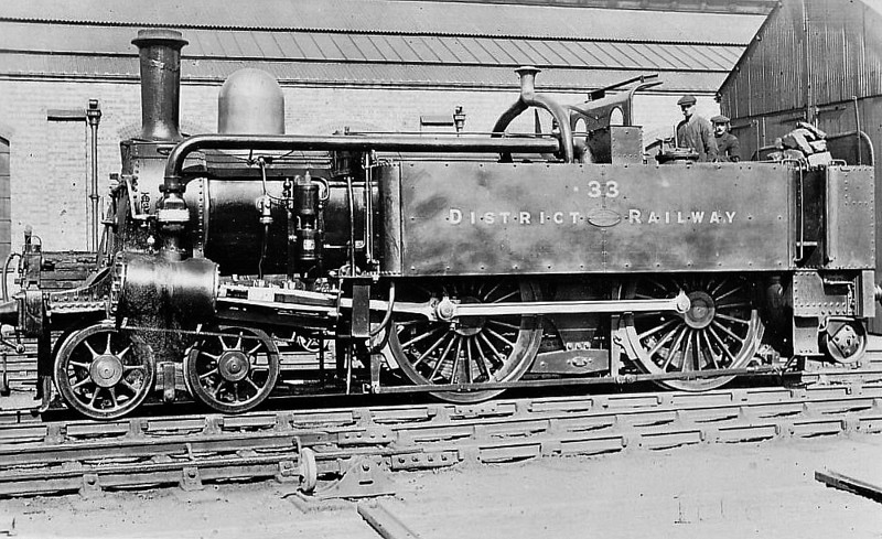 DISTRICT RAILWAY - 33 - Adams Metropolitan Railway Type 4-4-0 - built 1880 by Beyer Peacock & Co. - 1905 all engines still in service - 1907 all but 6 engines withdrawn - 1925 to Departmental use - 1926 scrapped - all withdrawn by 1933.