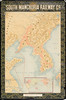 South Manchuria Railway Co. [Map of South Manchuria and Korea]